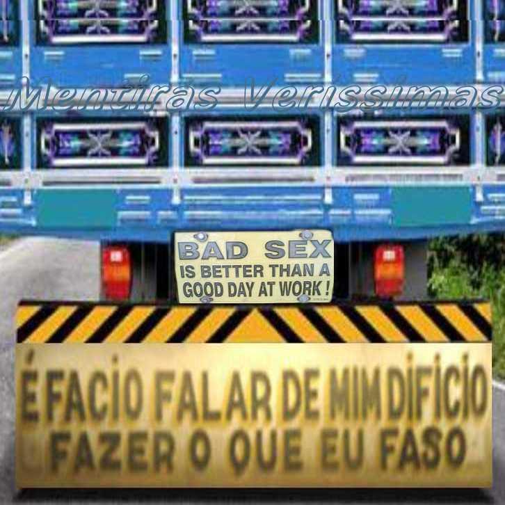Filosofia De Para Choque De Caminhão Frases Curiosas E Engraçadas