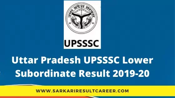 UPSSSC Lower Subordinate Result 2019-20