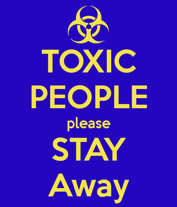 http://1.bp.blogspot.com/-aCGyhmArD-c/VSUoCvvWIeI/AAAAAAAABQA/ZJYzYJxjn0U/s1600/toxic-people.png
