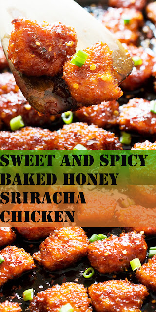 SWEET AND SPICY BAKED HONEY SRIRACHA CHICKEN RECIPE