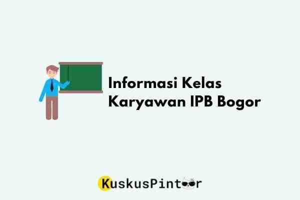 kelas karyawan IPB Bogor
