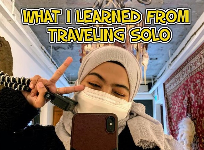 What I Learned From Travelling Solo | Ima Samsudin