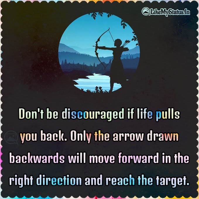 Don't be discouraged if life pulls you back