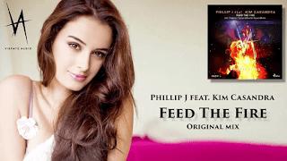 Lirik Lagu Feed The Fire - Phillip J feat. Kim Casandra