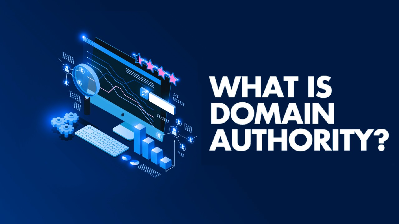 What Is Domain Authority? 20 Tips To Increase Domain Authority
