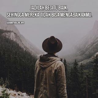 Jadilah Begitu Baik