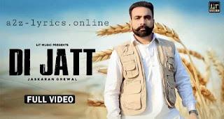 दी जट्ट Di Jatt Lyrics in Hindi | Jaskaran Grewal