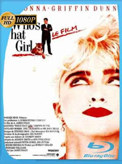 Quien es esa Chica 1987 HD [1080p] Latino [Mega]dizonHD