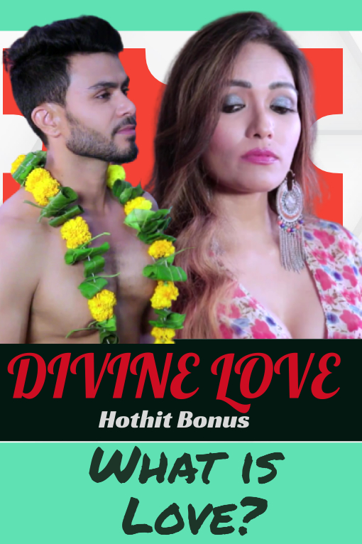Divine Love (2020) Hindi   Hothit Movies Exclusive   Hindi Hot Video   720p WEB-DL   Download   Watch Online