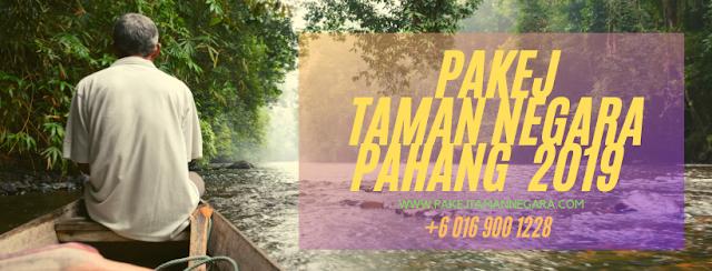 Pakej Taman Negara Kuala Tahan , Taman Negara Jerantut , 3 hari 2 malam Taman Negara Pahang , Mutiara Taman Negara , Pakej Aktiviti Taman Negara Pahang.
