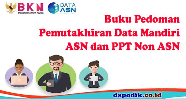 Buku Pedoman Pemutakhiran Data Mandiri ASN dan PPT Non ASN