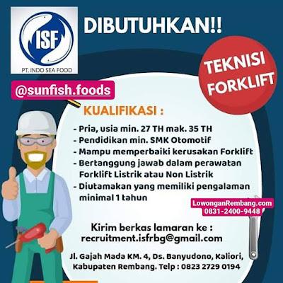 Lowongan Kerja Teknisi Forklift PT Indo Sea Food Desa Banyudono Kecamatan Kaliori Kabupaten Rembang
