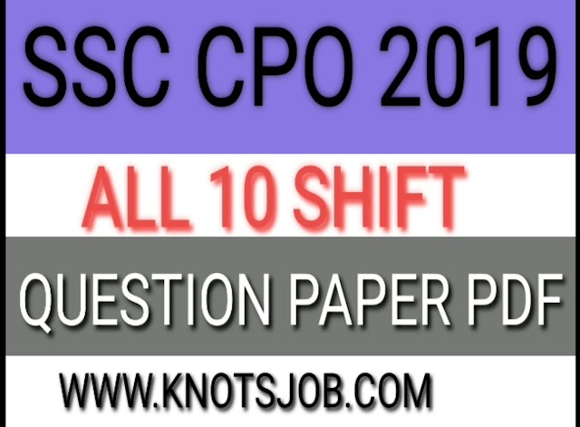 SSC CPO Answer Key 2018 with Question Paper (All Shifts)