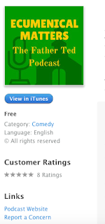 Ecumenical Matters The Father Ted Podcast with 5 Star reviews on iTunes