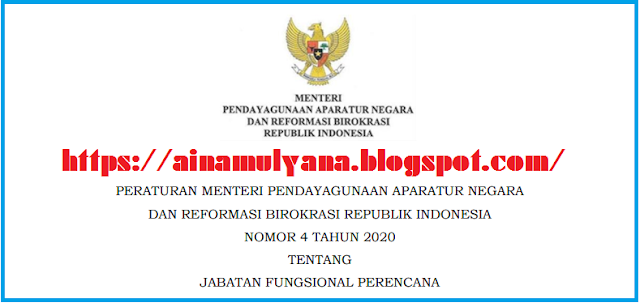 Permenpan RB Nomor 4 Tahun 2020 Tentang Jabatan Fungsional Perencana