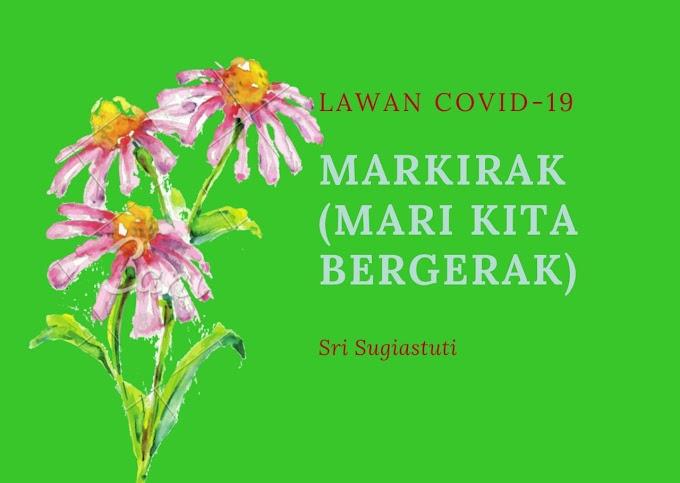 MELAWAN COVID – 19 MARKIRAK ( MARI KITA BERGERAK)  (34)