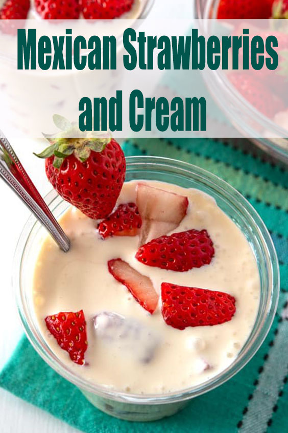 How to make Mexican Strawberries and Cream (Fresas con Crema) in a cup