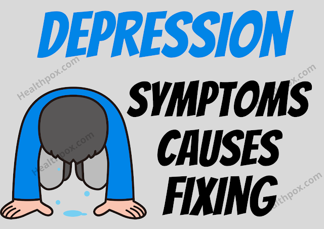 The Causes of Depression: And How To Fix Them
