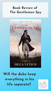 book cover of The Gentleman Spy; text: Book Review of The Gentleman Spy; Will the duke keep everything his life separate? A Mom's Quest to Teach logo