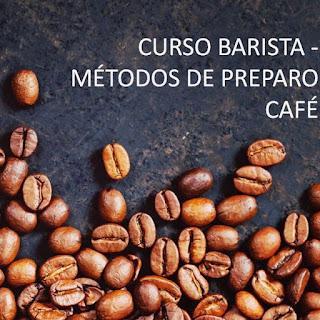 Curso Online de Barista e Preparo de Cafés!