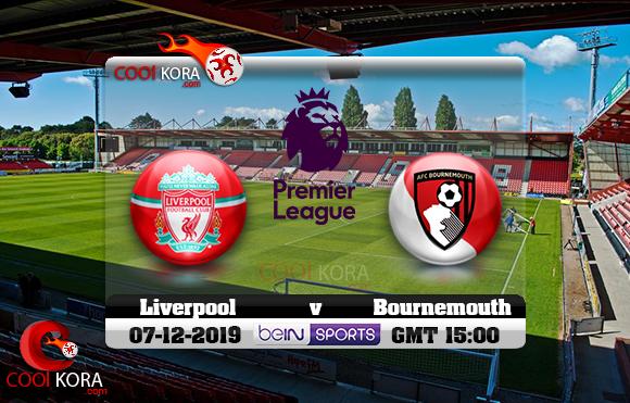 مشاهدة مباراة بورنموث وليفربول اليوم 7-12-2019 في الدوري الإنجليزي