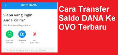 Bagaimana cara transfer saldo Dana ke OVO Cara Transfer Saldo DANA KE OVO Terbaru