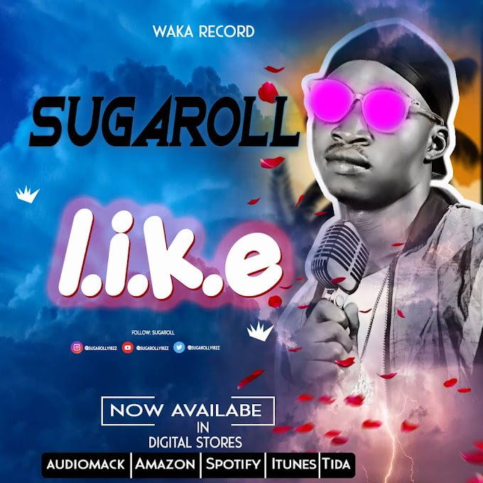 Download Music:: Sugarroll - Like (produced by Jujubeatz)