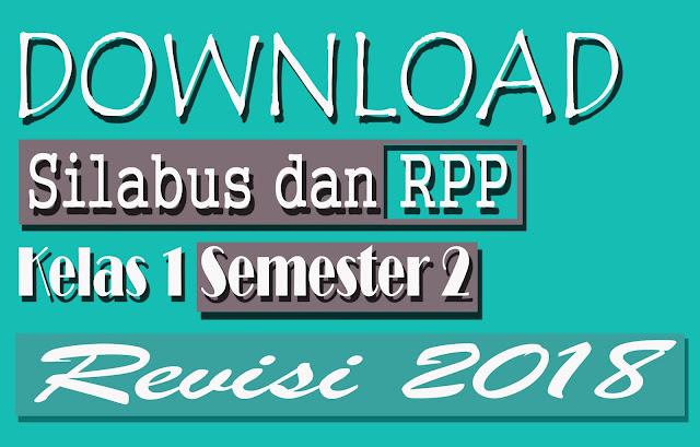Download RPP dan Silabus Kelas 1 K13 SD Revisi 2018 Semester 2 Doc