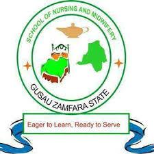 Zamfara State School of Nursing & Midwifery Form 2021/2022