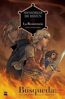 Memorias De Idhún I. La Resistencia 1. Búsqueda, Primera Parte: de Laura Gallego García