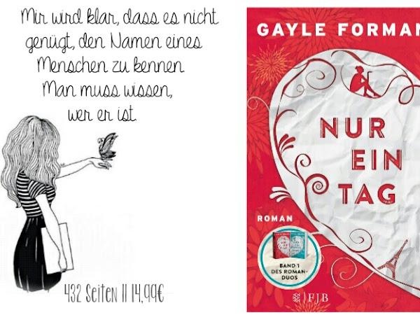 REZENSION || NUR EIN TAG~GAYLE FORMAN