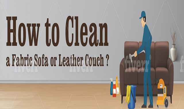 How to Clean a Fabric Sofa or Leather Couch? #infographic