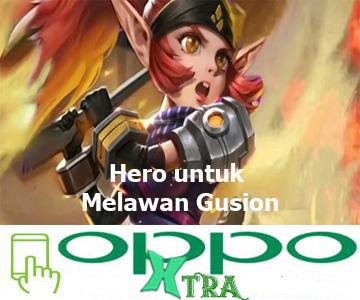 Hero untuk Melawan Gusion