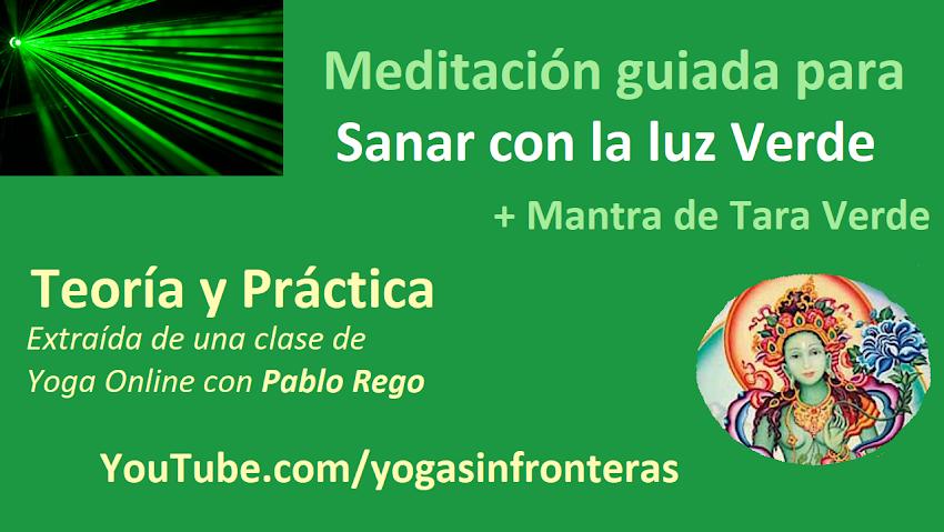 """Video: Meditación guiada para sanar con la energía verde + Mantra de Tara verde """"Om Tare Tuttare Ture Soha"""""""