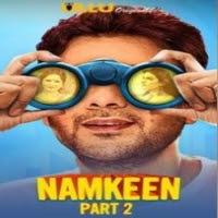 Namkeen (Part 2) UllU Original Watch Online Movies