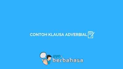 contoh klausa adverbial