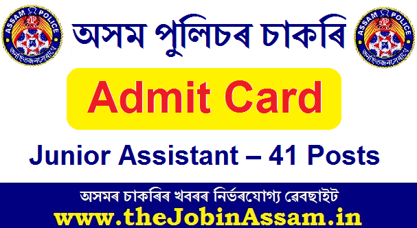 Assam Police Admit card of Junior Assistant 2020: