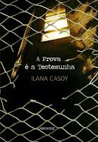 http://leitornoturno.blogspot.com.br/2017/01/resenha-prova-e-testemunha-ilana-casoy.html