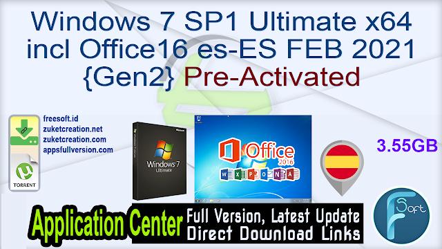 Windows 7 SP1 Ultimate X64 incl Office16 es-ES FEB 2021 {Gen2} Pre-Activated
