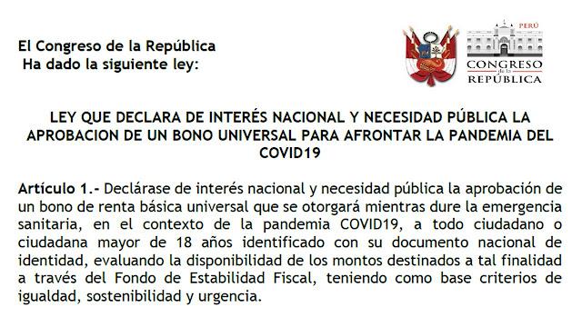 LEY DEL BONO RENTA BASICA POR LA PANDEMIA DEL COVID19 Congreso de la República del Perú