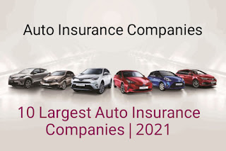 10 Largest Auto Insurance Companies | March 2021
