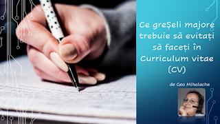 Articol resurse umane - Ce greșeli majore trebuie să evitați să faceți în Curriculum vitae (CV)