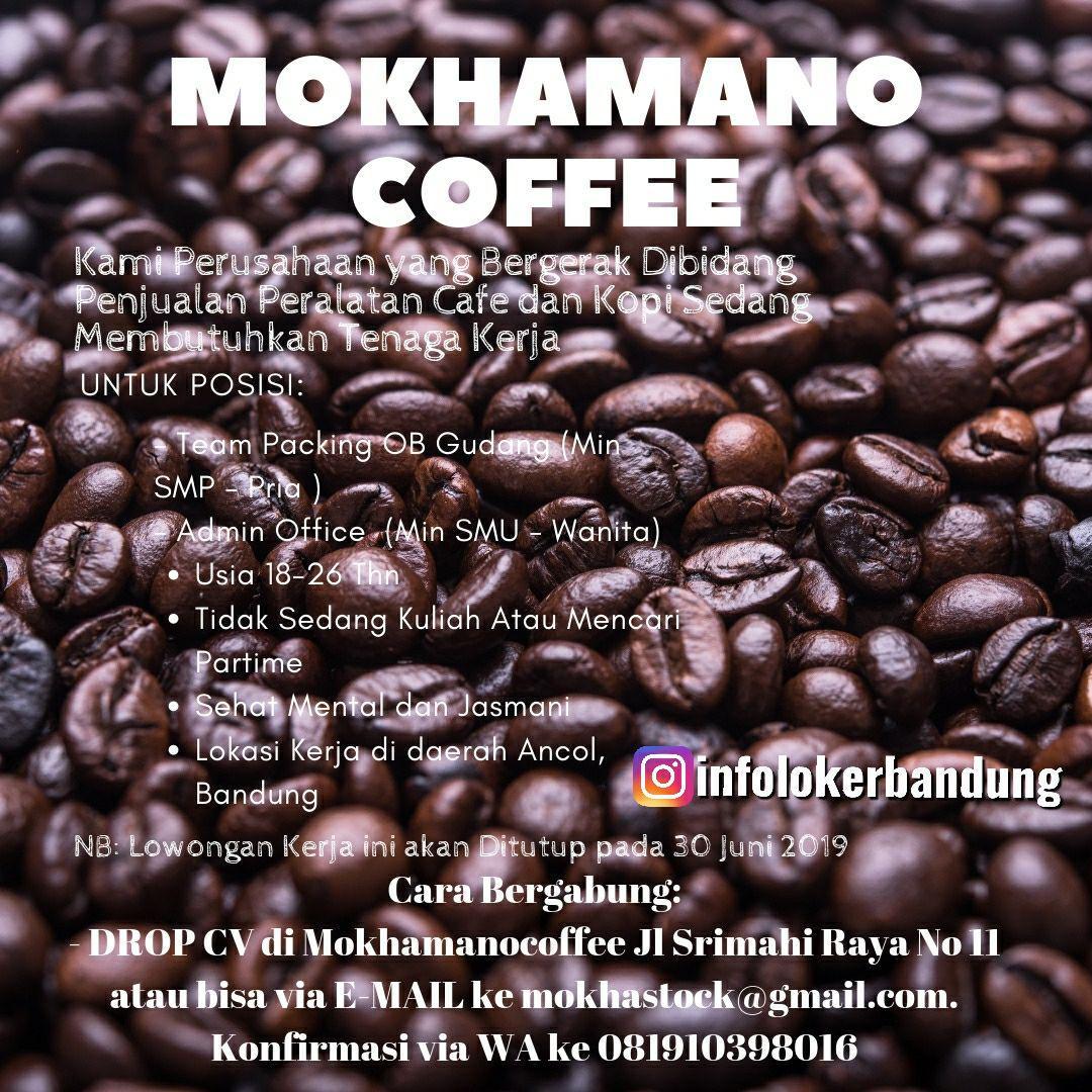 Lowowongan Kerja Mokhamano Coffe Bandung Juni 2019