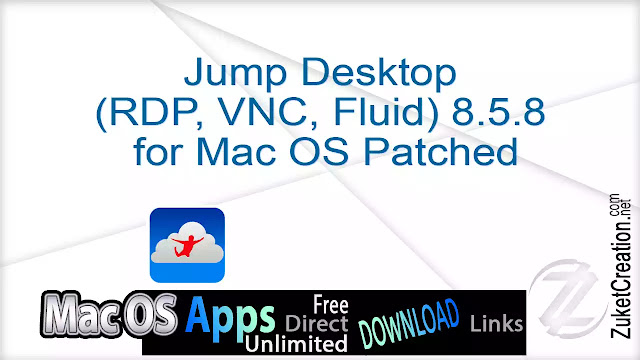 Jump Desktop (RDP, VNC, Fluid) 8.5.8  for Mac OS Patched