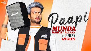 Paapi Munda Lyrics By Mankirt Aulakh