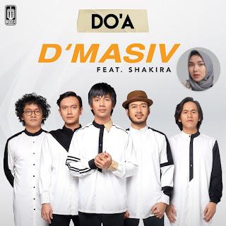 Lirik Lagu Do'a - D'Masiv feat Shakira Jasmine + MP3