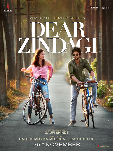 Movie Poster of Dear Zindagi, Directed by Gauri Shinde, starring Alia Bhatt and Shah Rukh Khan