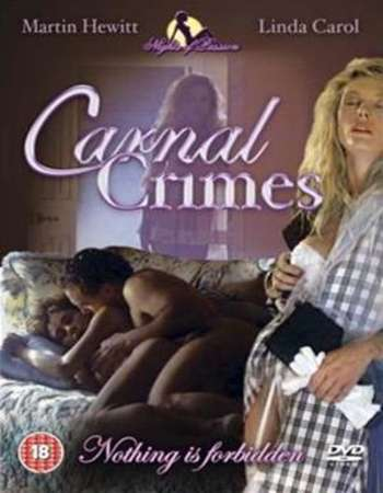 Carnal Crimes 1991 UNRATED Hindi Dual Audio DVDRip Full Movie Download