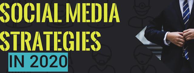 social media strategies in  2020