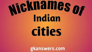 Nicknames of Indian cities
